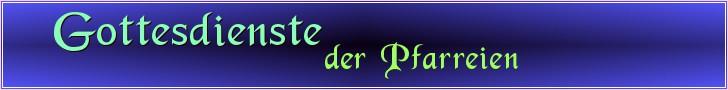 Banner Gottesdienste der Pfarreien