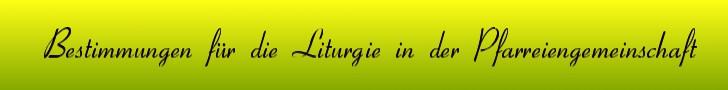 Banner Bestimmungen für die Liturgie in der Pfarreiengemeinschaft
