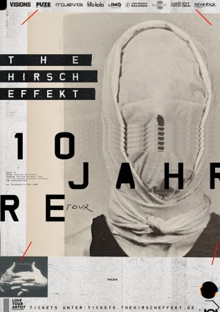 10 Jahre The Hirsch Effekt - Tour